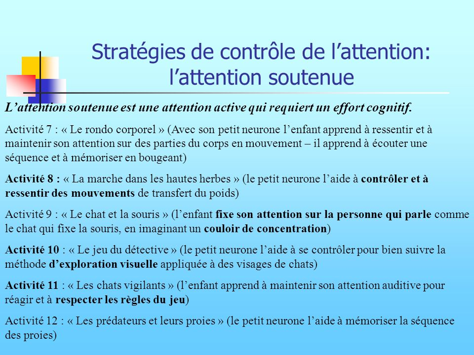 Stratégies de contrôle de l'attention: l'attention soutenue
