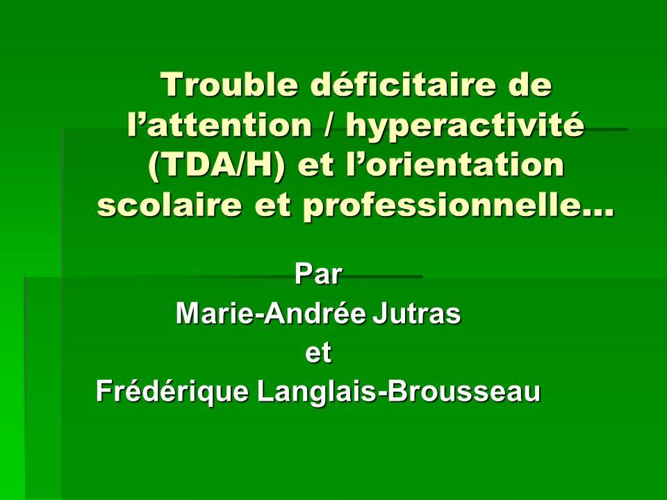 Par Marie-Andrée Jutras et Frédérique Langlais-Brousseau