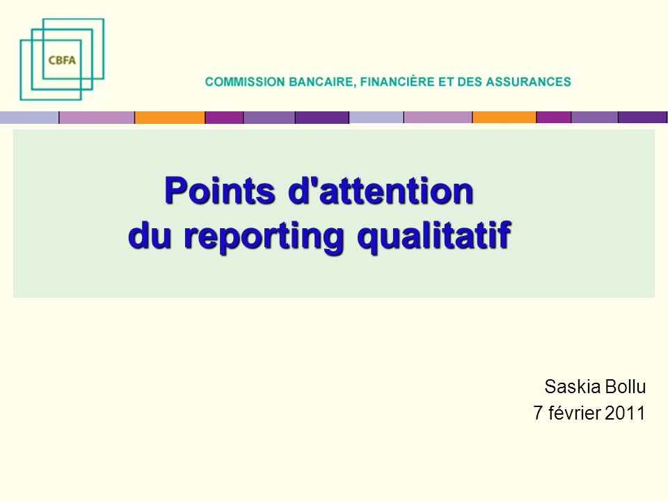 Points d attention du reporting qualitatif