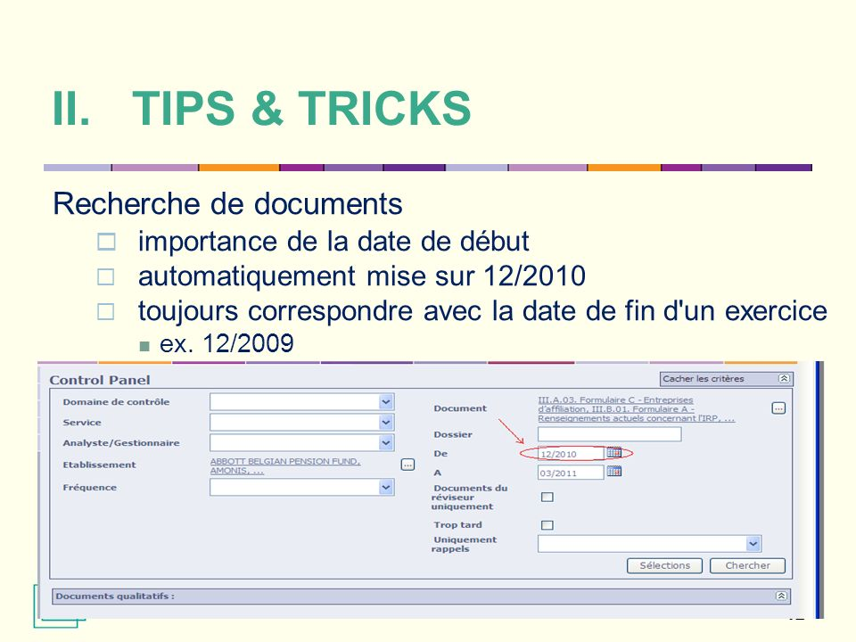 TIPS & TRICKS Recherche de documents importance de la date de début