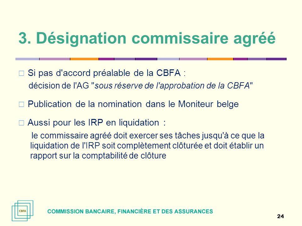 3. Désignation commissaire agréé