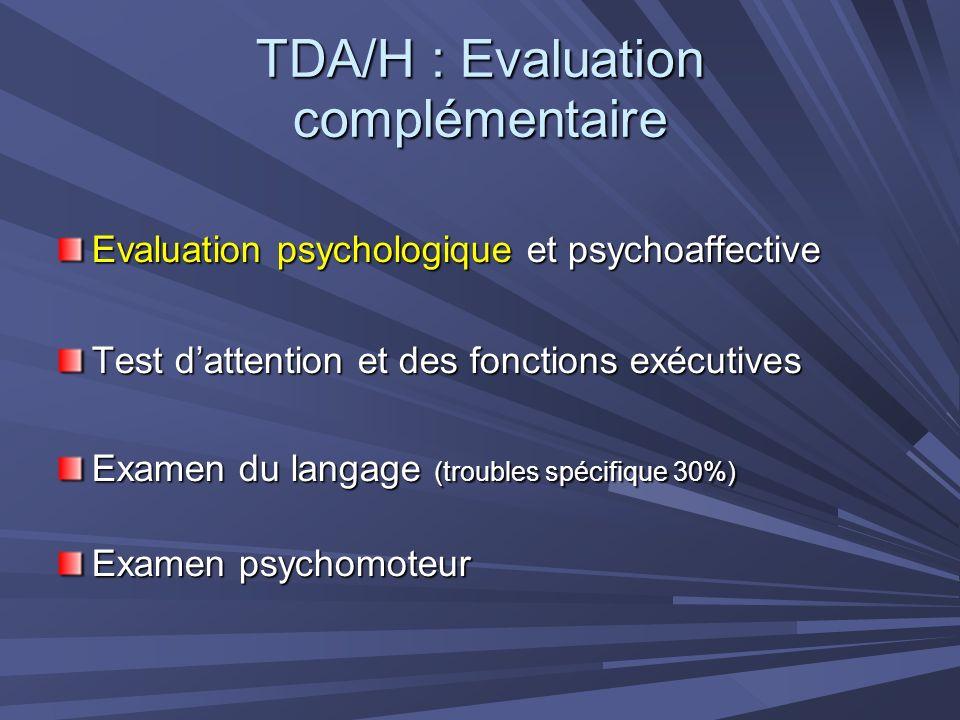 TDA/H : Evaluation complémentaire