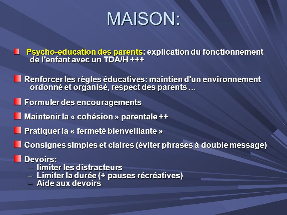 MAISON: Psycho-education des parents: explication du fonctionnement