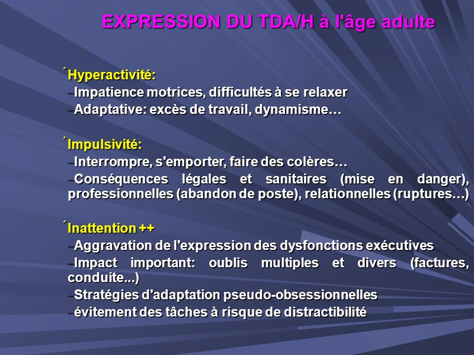 EXPRESSION DU TDA/H à l âge adulte