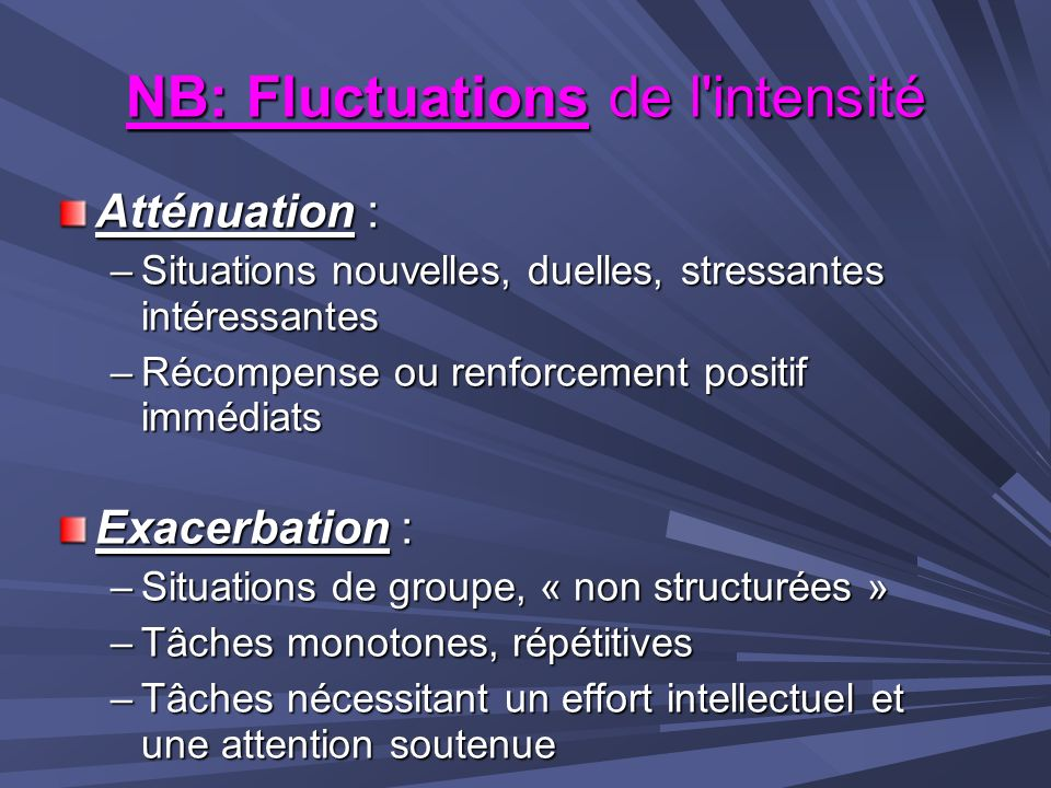 NB: Fluctuations de l intensité