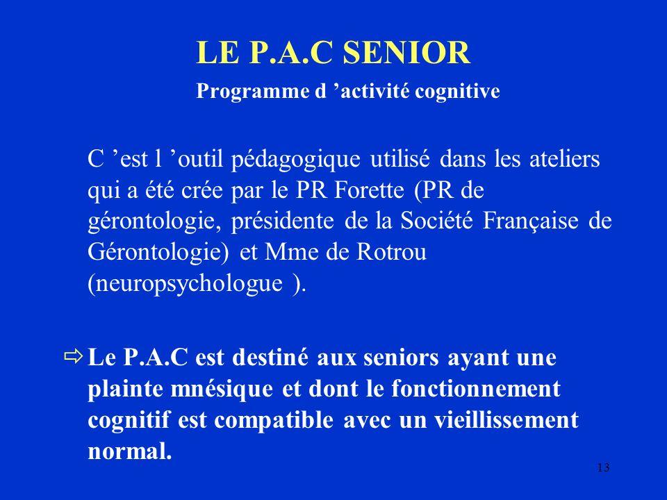 LE P.A.C SENIOR Programme d 'activité cognitive.