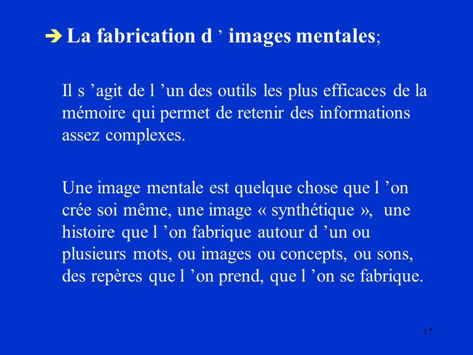 La fabrication d ' images mentales;