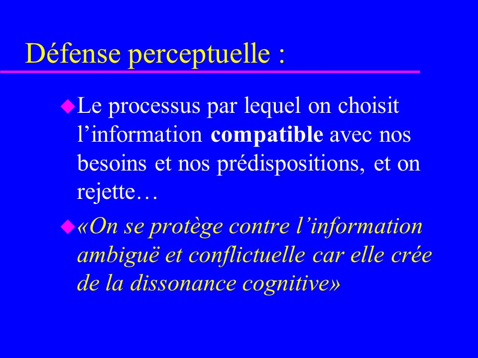 Défense perceptuelle :