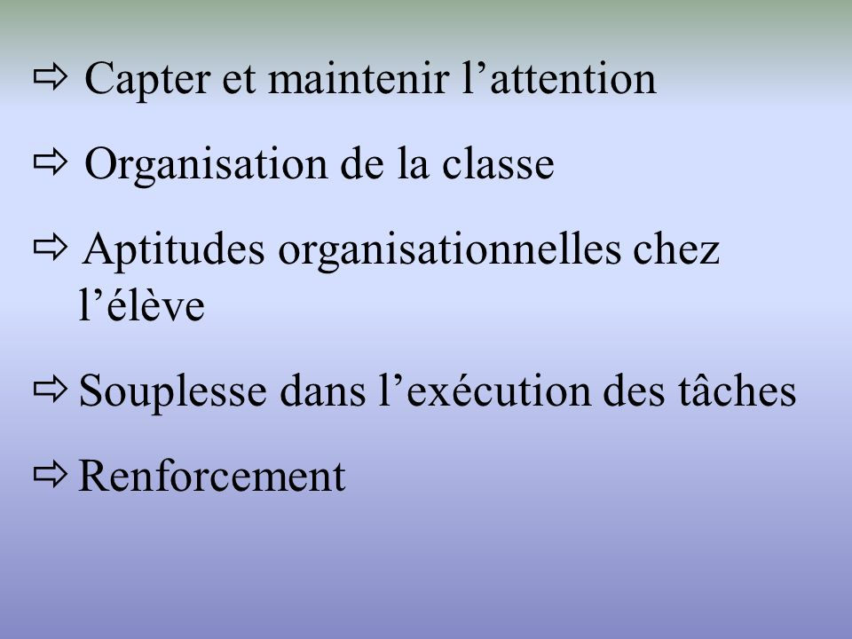  Capter et maintenir l'attention