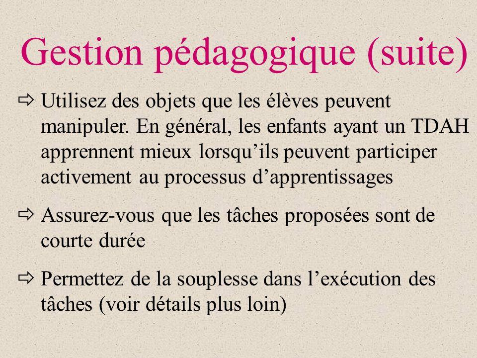Gestion pédagogique (suite)