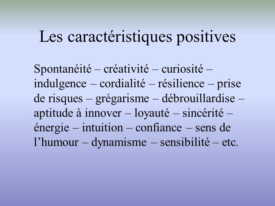 Les caractéristiques positives