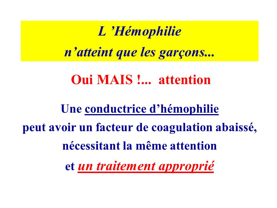 L 'Hémophilie Oui MAIS !... attention