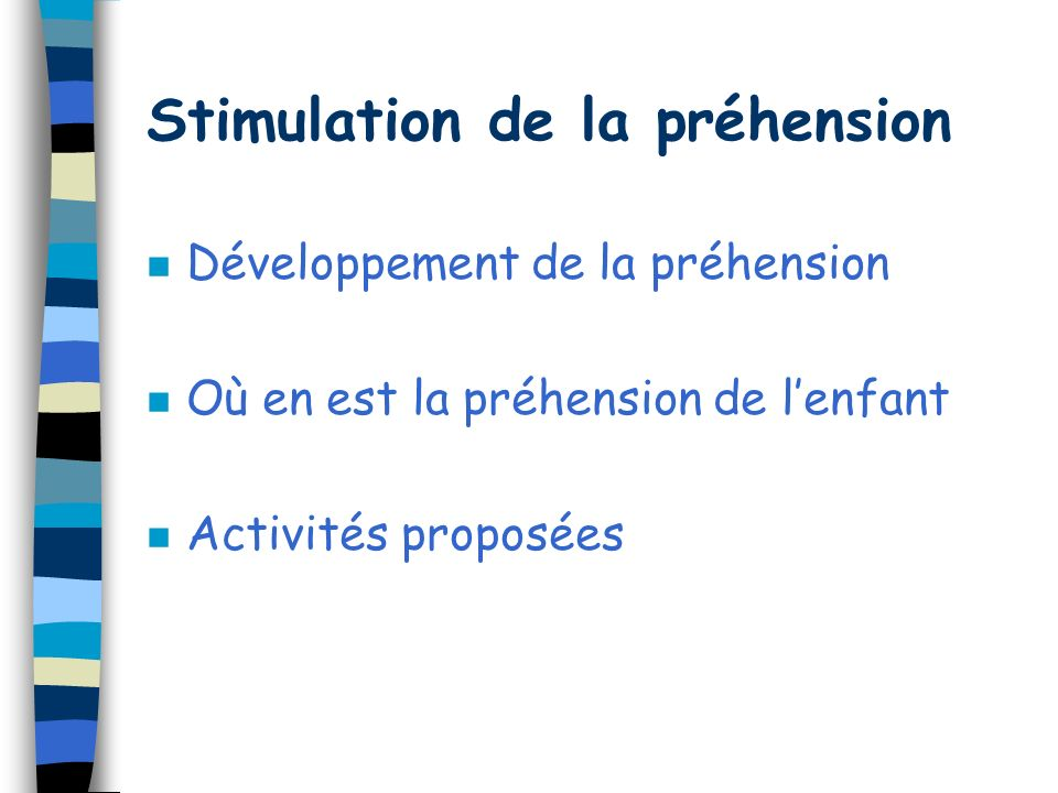 Stimulation de la préhension