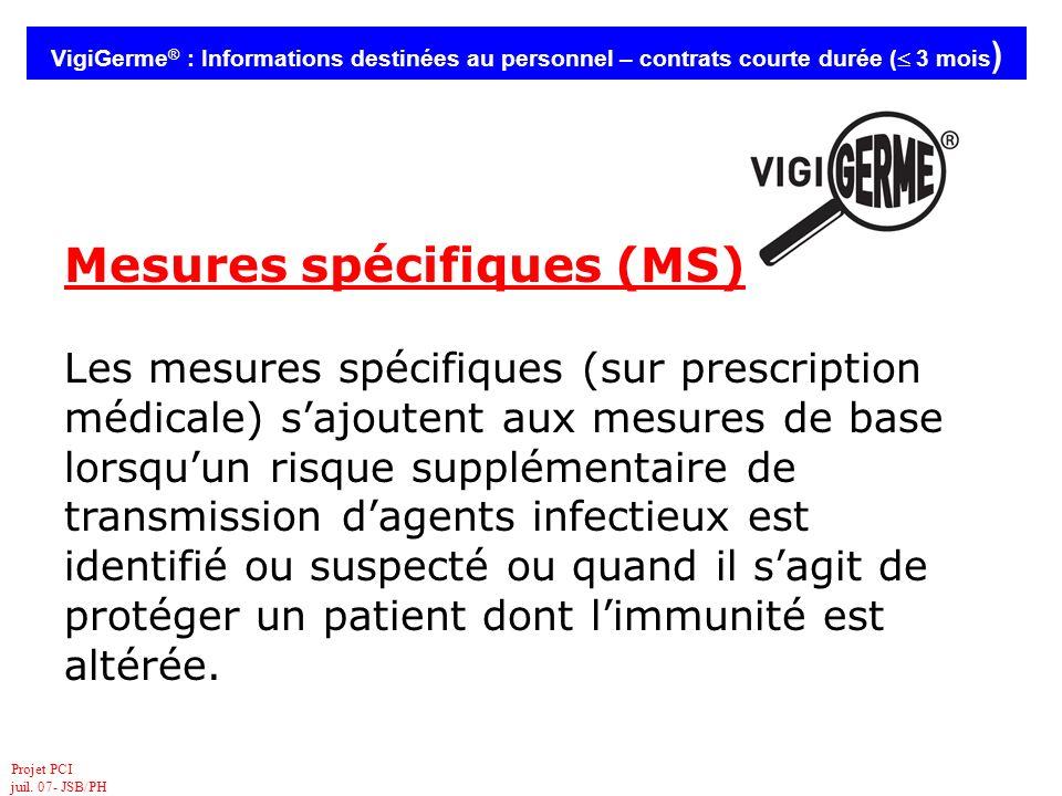 Mesures spécifiques (MS)