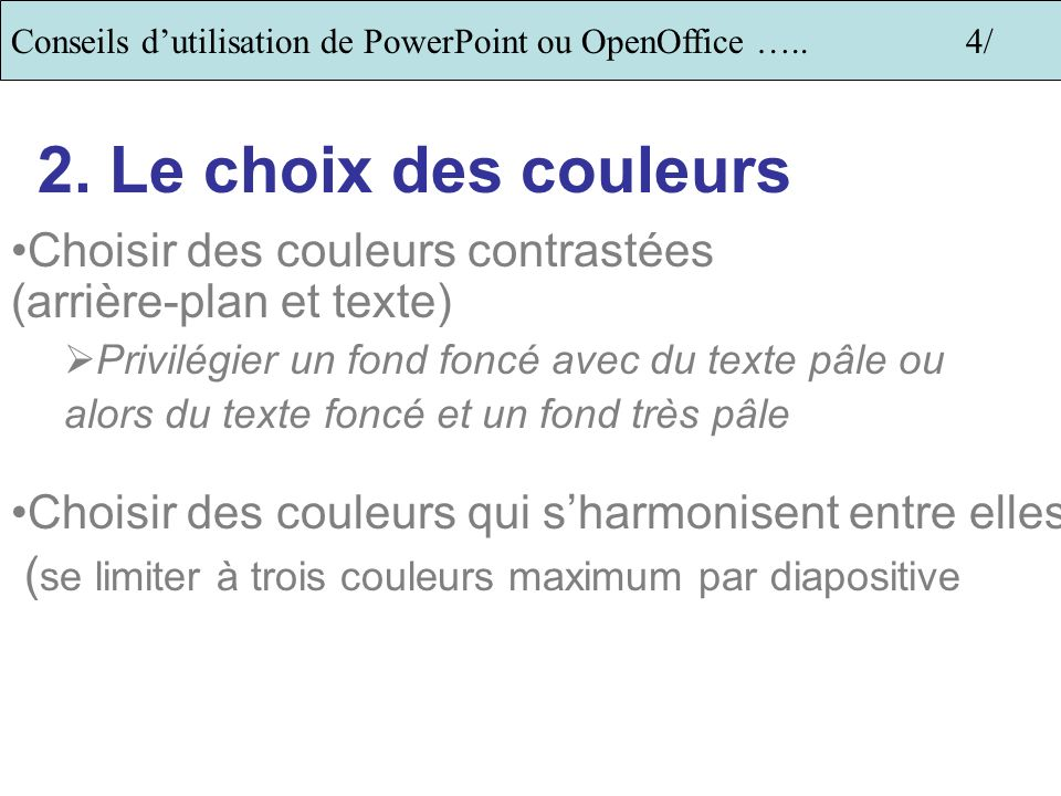 Conseils d'utilisation de PowerPoint ou OpenOffice ….. 4/