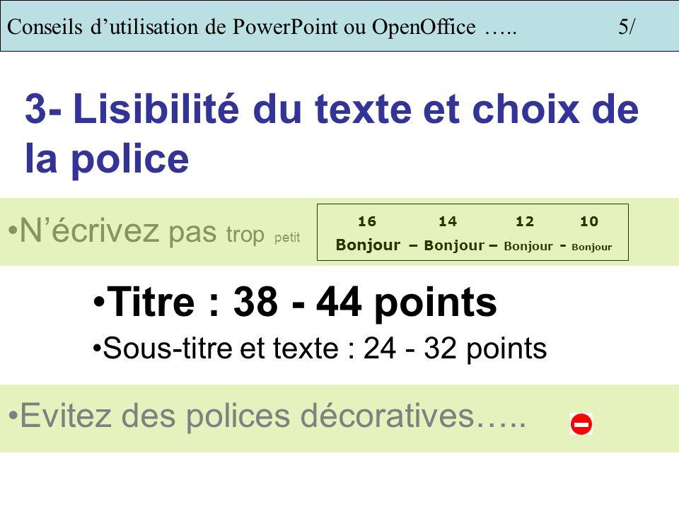3- Lisibilité du texte et choix de la police