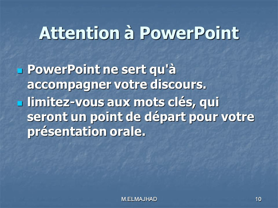 Attention à PowerPoint