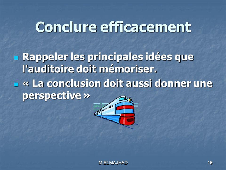 Conclure efficacement