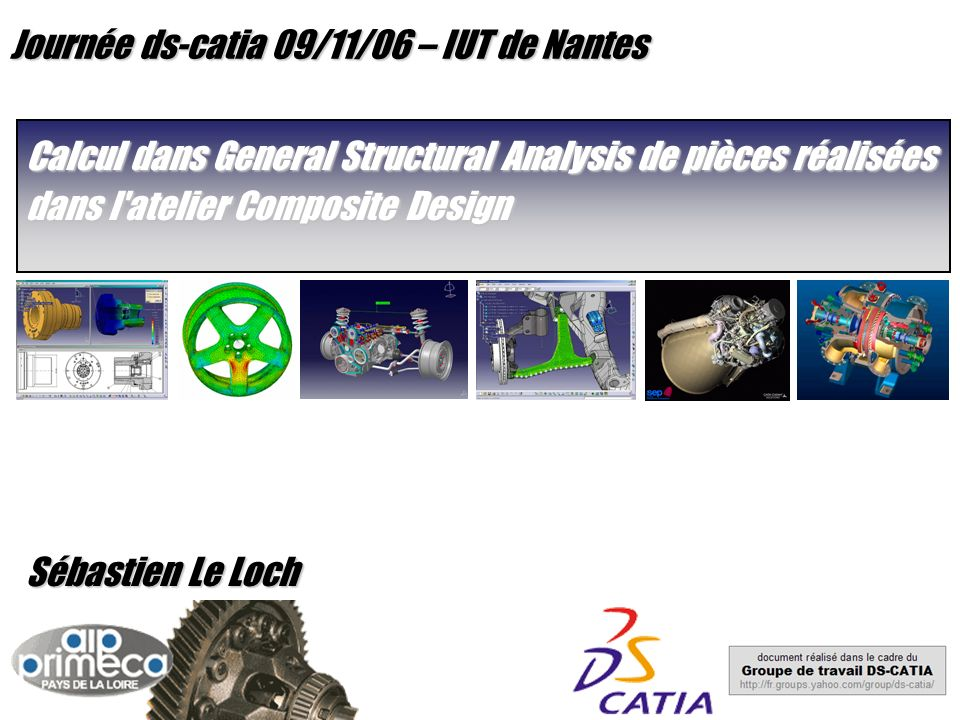 Journée ds-catia 09/11/06 – IUT de Nantes