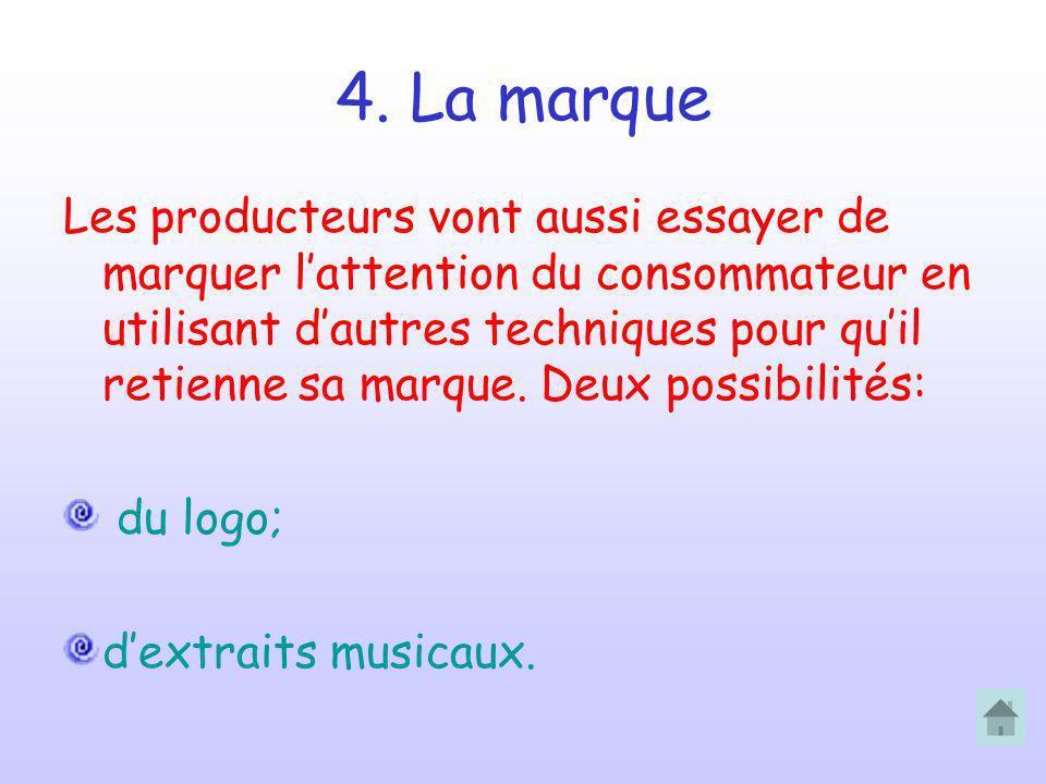 4. La marque