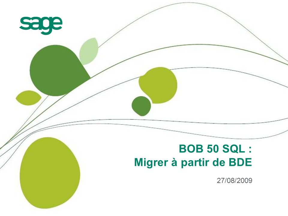 BOB 50 SQL : Migrer à partir de BDE