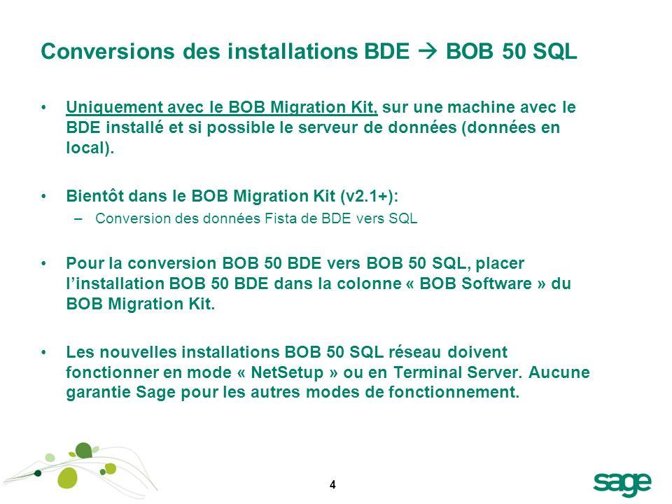 Conversions des installations BDE  BOB 50 SQL