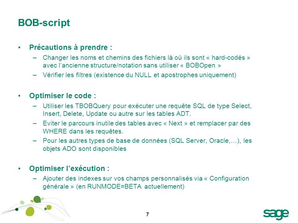 BOB-script Précautions à prendre : Optimiser le code :