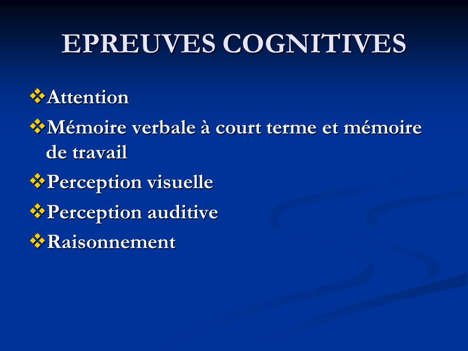 EPREUVES COGNITIVES Attention