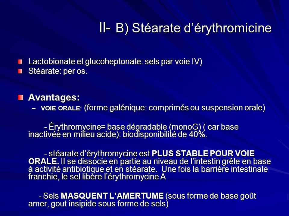 II- B) Stéarate d'érythromicine