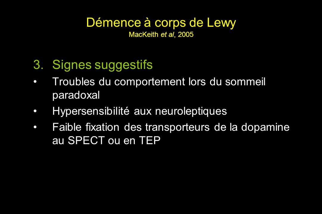 Démence à corps de Lewy MacKeith et al, 2005