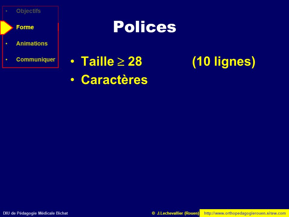 Polices Taille  28 (10 lignes) Caractères Objectifs Forme Animations
