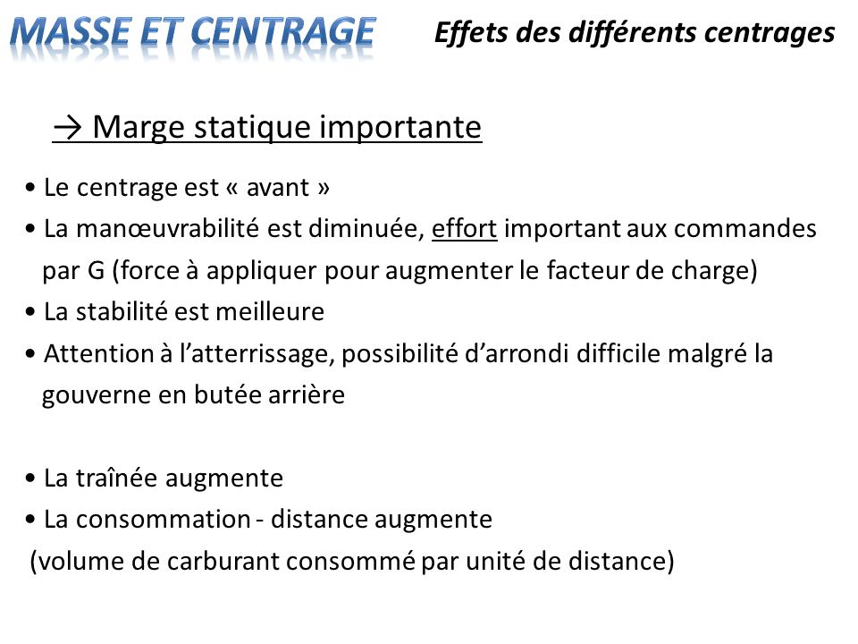 MASSE ET CENTRAGE → Marge statique importante
