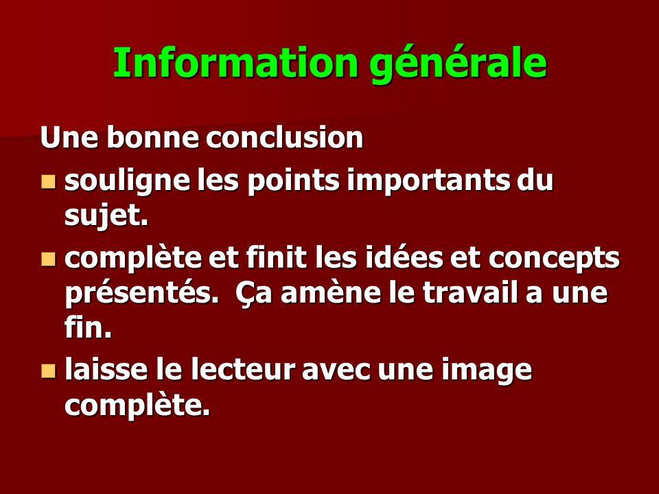 Information générale Une bonne conclusion