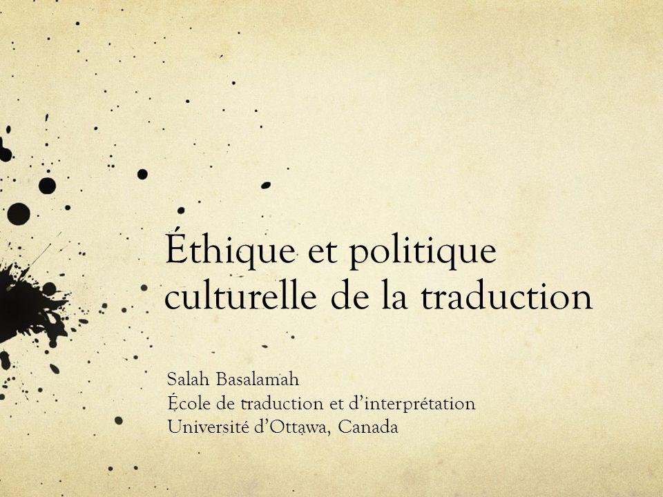 Éthique et politique culturelle de la traduction
