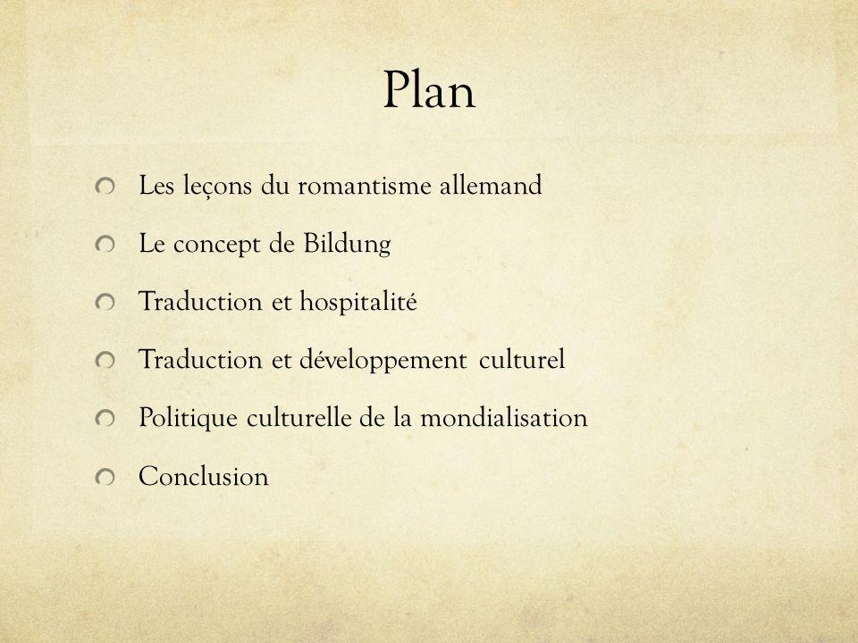 Plan Les leçons du romantisme allemand Le concept de Bildung