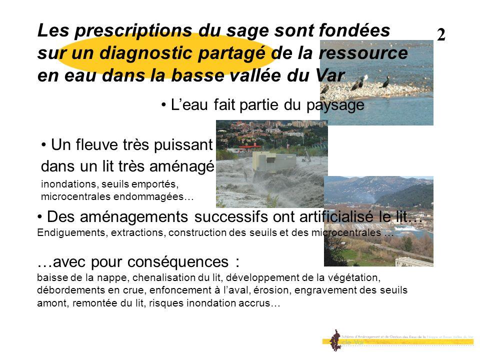 Les prescriptions du sage sont fondées sur un diagnostic partagé de la ressource en eau dans la basse vallée du Var