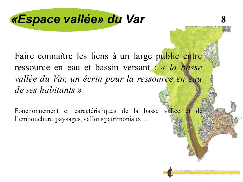 «Espace vallée» du Var 8.