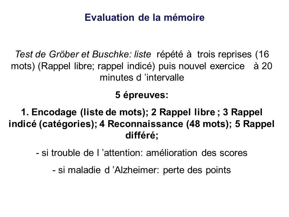 Evaluation de la mémoire