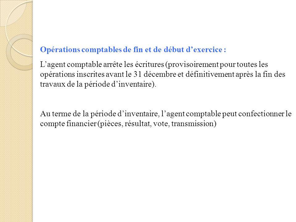 Opérations comptables de fin et de début d'exercice :