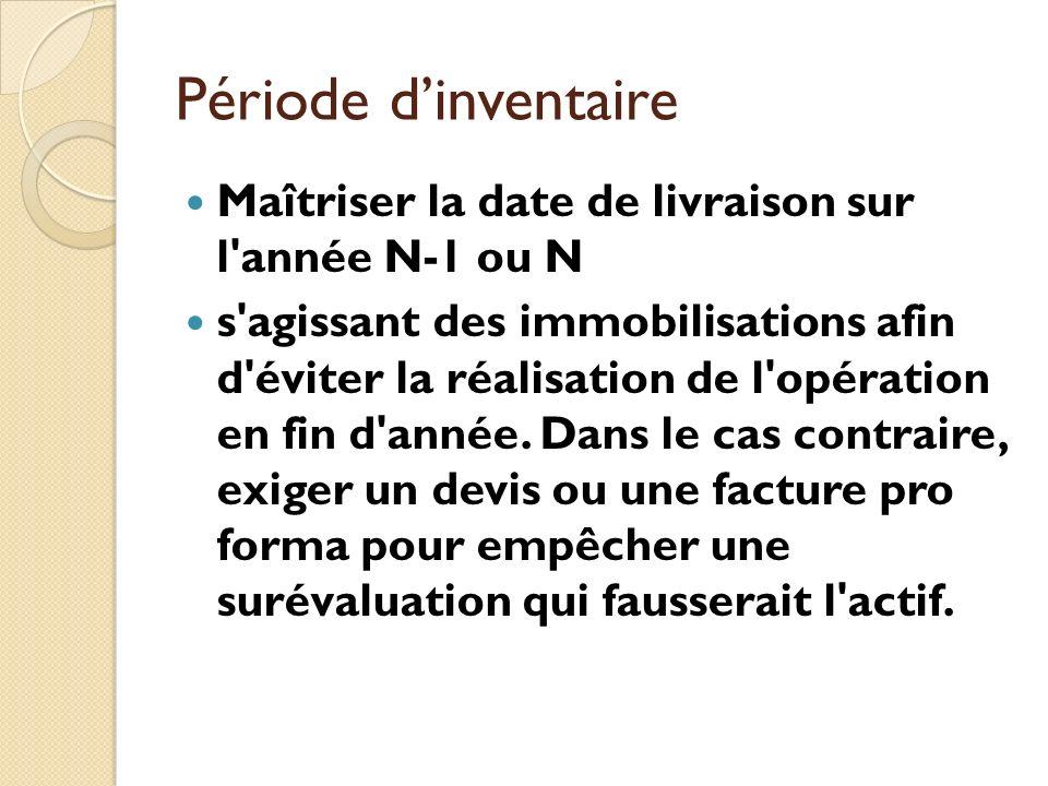 Période d'inventaire Maîtriser la date de livraison sur l année N-1 ou N.