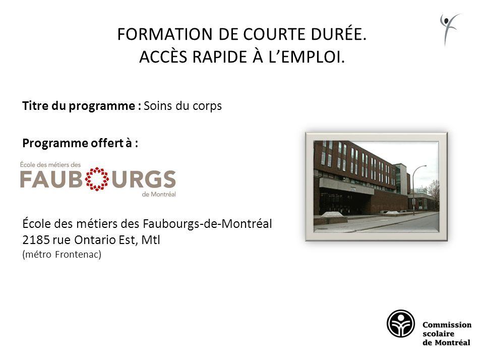 FORMATION DE COURTE DURÉE. ACCÈS RAPIDE À L'EMPLOI.