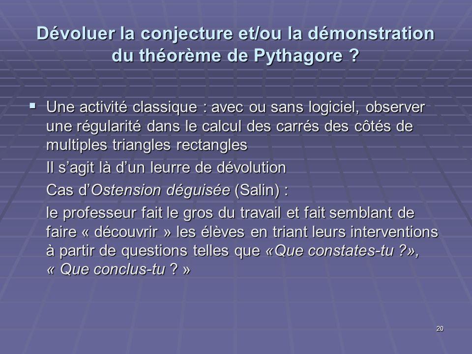 Dévoluer la conjecture et/ou la démonstration du théorème de Pythagore