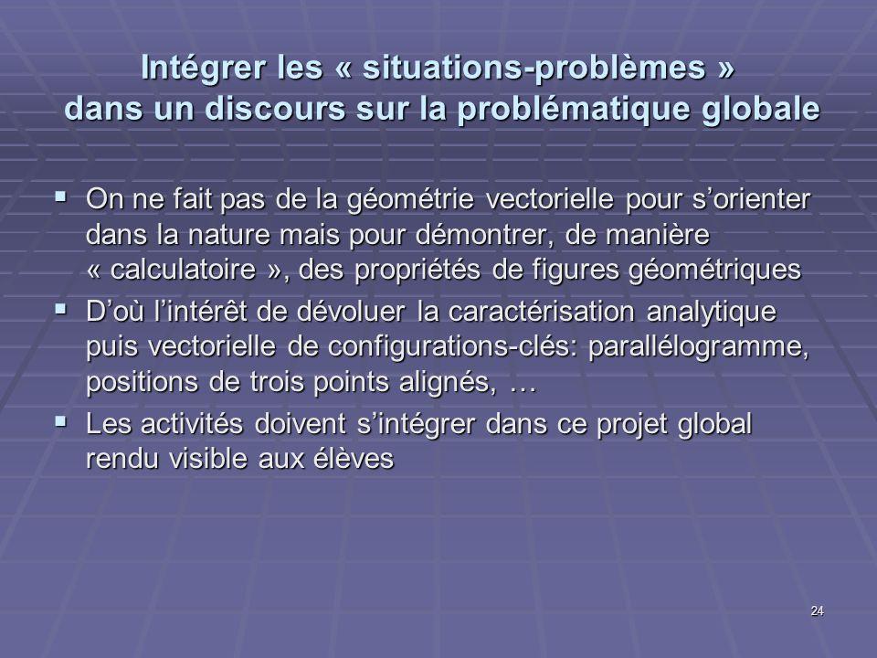 Intégrer les « situations-problèmes » dans un discours sur la problématique globale