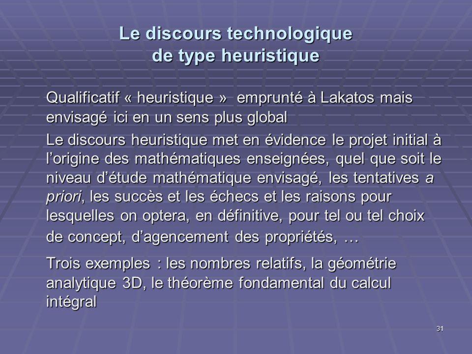 Le discours technologique de type heuristique