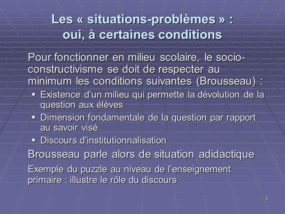 Les « situations-problèmes » : oui, à certaines conditions
