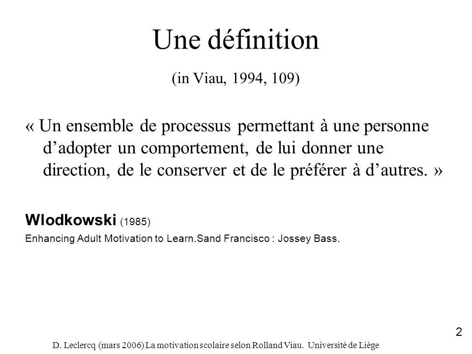 Une définition (in Viau, 1994, 109)
