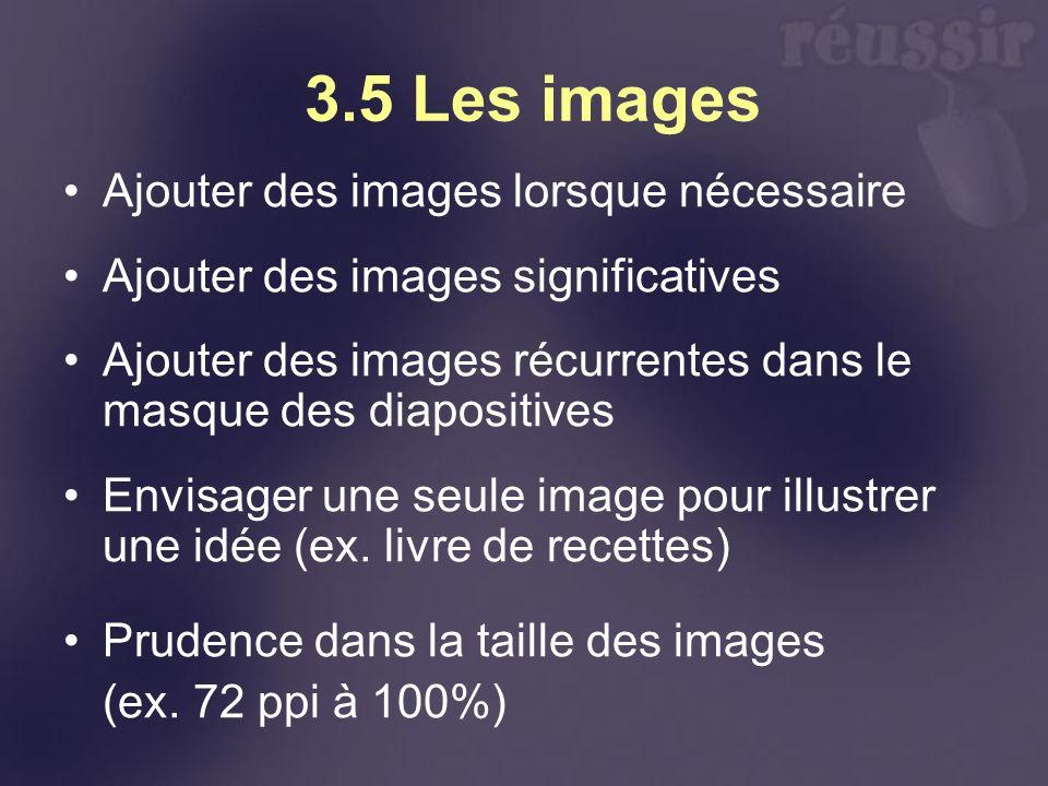 3.5 Les images Ajouter des images lorsque nécessaire