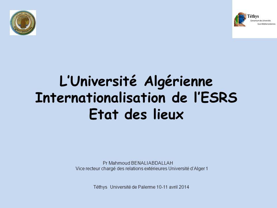 L'Université Algérienne Internationalisation de l'ESRS Etat des lieux