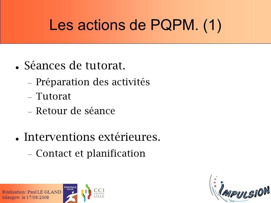 Les actions de PQPM. (1) Séances de tutorat.