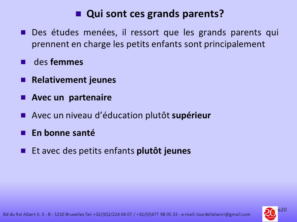 Qui sont ces grands parents